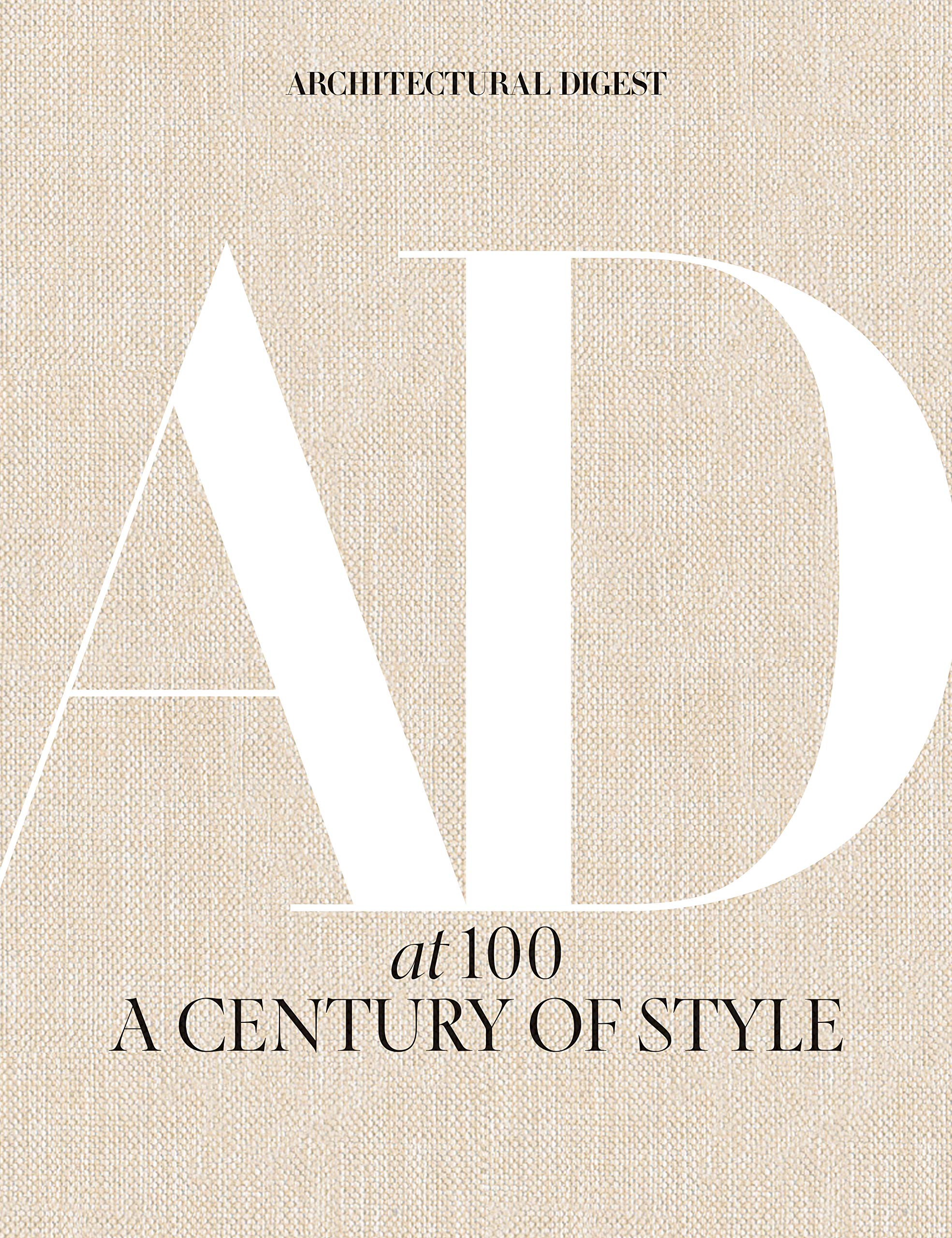 architectural digest at 100 - a century of style